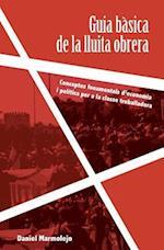 Guia Basica de La Lluita Obrera