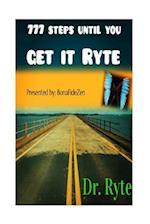 777 Steps Until You Get It Ryte af Dr Ryte