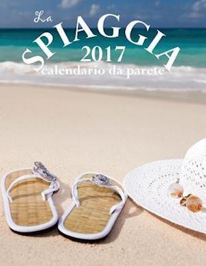 Bog, paperback La Spiaggia 2017 Calendario Da Parete (Edizione Italia) af Aberdeen Stationers Co