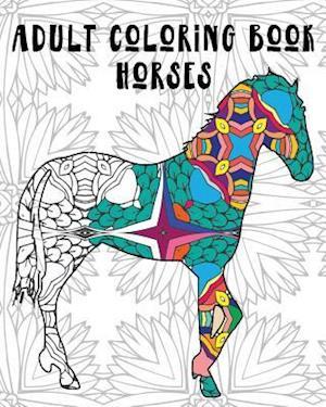 Adult Coloring Book - Horses af Splash Coloring Books