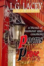Poems Rhyme, Prose Flows