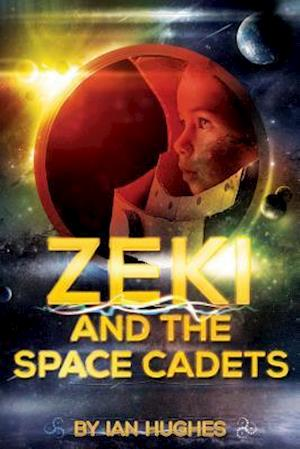 Bog, paperback Zeki and the Space Cadets Volume 1 af MR Ian Hughes