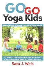 Go Go Yoga Kids