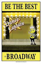 Be the Best Dance Captain on Broadway