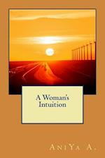 A Woman's Intuition