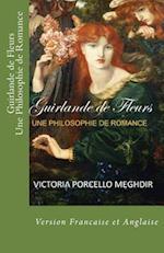 Guirlande de Fleurs Une Philosophie de Romance