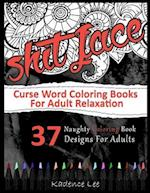 Curse Word Coloring Books for Adults Relaxation