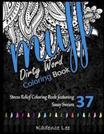 Dirty Word Coloring Book