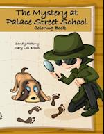 The Mystery at Palace Street School Coloring Book