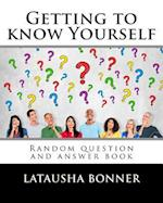 Getting to Know Yourself
