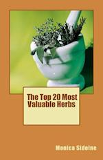 The Top 20 Most Valuable Herbs