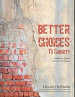 Better Choices to Sobriety