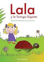 Lala y La Tortuga Gigante af Lino Garcia