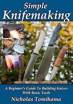 Simple Knifemaking