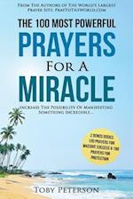 Prayer the 100 Most Powerful Prayers for a Miracle - 2 Amazing Bonus Books to Pray for Massive Success & Protection