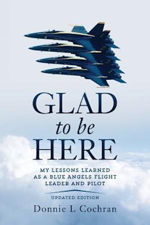 Bog, paperback Glad to Be Here af Donnie L. Cochran