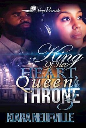 King of Her Heart, Queen of His Throne 3 af Kiara Neufville