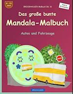 Brockhausen Malbuch Bd. 19 - Das Grosse Bunte Mandala-Malbuch