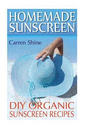 Homemade Sunscreen af Carren Shine