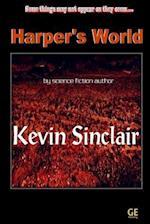 Harper's World af MR Kevin Sinclair