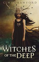 Witches of the Deep af C. N. Crawford