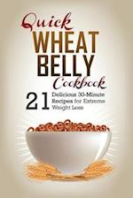 Quick Wheat Belly