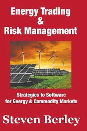 Bog, paperback Energy Trading & Risk Management af Steven Berley