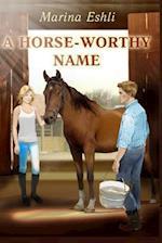 A Horse-Worthy Name