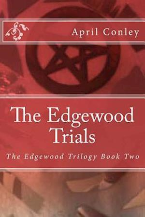 Bog, paperback The Edgewood Trials af April Conley