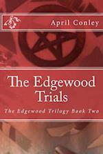 The Edgewood Trials