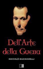 Dell'arte Della Guerra (Annotated)