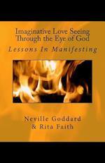 Imaginative Love Seeing Through the Eye of God
