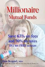 Millionaire Mutual Funds