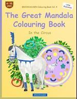 Brockhausen Colouring Book Vol. 4 - The Great Mandala Colouring Book