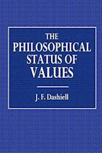 The Philosophical Status of Values