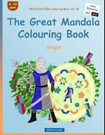Brockhausen Colouring Book Vol. 18 - The Great Mandala Colouring Book