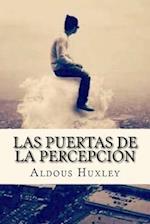 Las Puertas de La Percepcion (Spanish Edition)