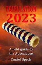 Tribulation 2023
