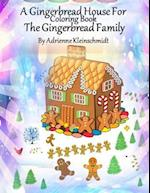 The Gingerbread House Coloring Book