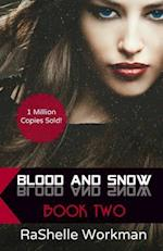 Blood and Snow 2
