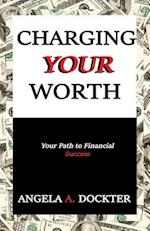 Charging Your Worth