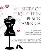 History of Etiquette in Black America