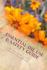 Essential Oil Use & Safety Guide