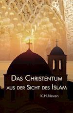 Das Christentum Aus Der Sicht Des Islam