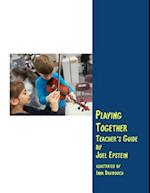 Playing Together Teacher's Guide