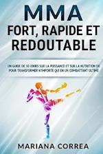 Mma Fort, Rapide Et Redoutable