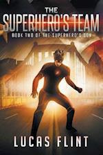 The Superhero's Team af Lucas Flint