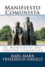 Manifiesto Comunista (Spanish Edition)