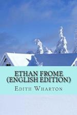 Ethan Frome (English Edition)