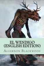 El Wendigo (English Edition)